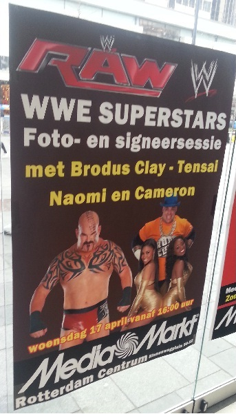 WWE promotion sign in Rotterdam, The Netherlands