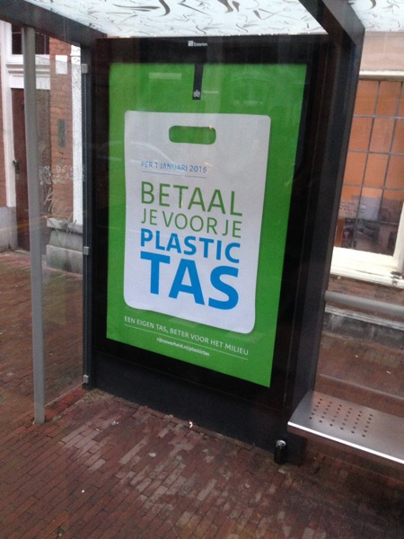 "Advertisement in the Netherlands for ""no more free plastic bags"""